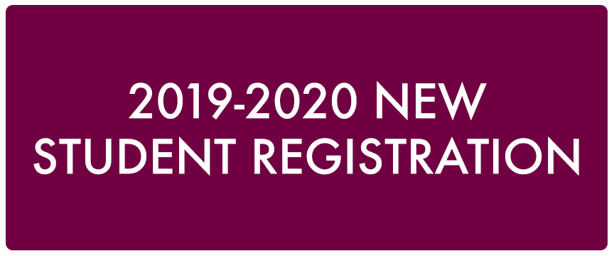 2019-2020 New Student Registration button