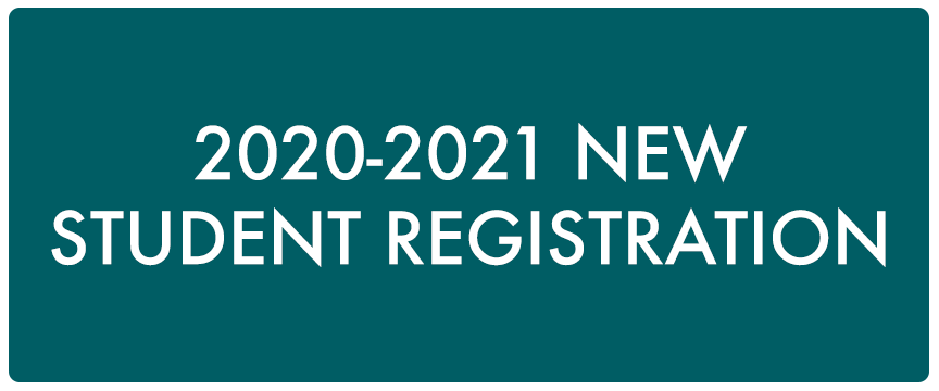 2020-2021 New Student Registration button